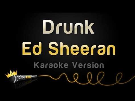 download mp3 drunk by ed sheeran ed sheeran lego house karaoke version doovi