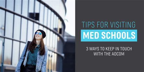 Finding Ways To Keep Up With Tips by After Visiting Med Schools 3 Ways To Keep In Touch With