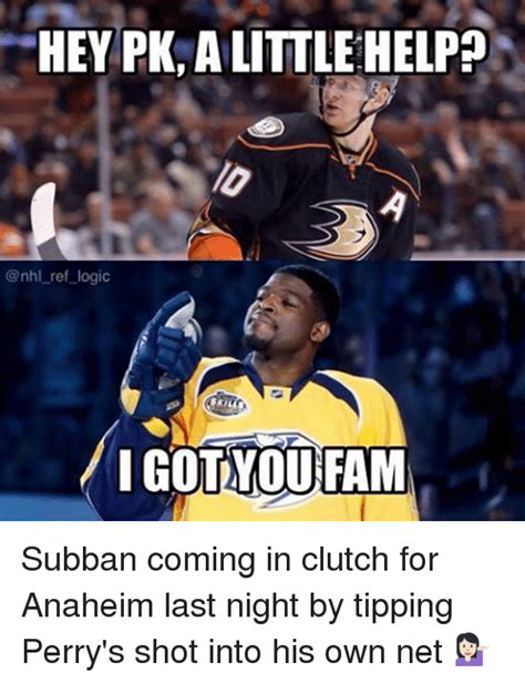 Pk Subban Memes - 25 best memes about coming in clutch coming in clutch memes