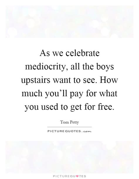 How Much Would You Pay To See Kate Moss by As We Celebrate Mediocrity All The Boys Upstairs Want To