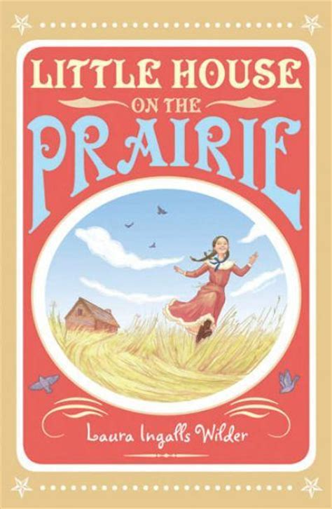 a tour on the prairies books the house on the prairie by ingalls wilder