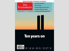 The 11 best 9/11 magazine covers since 9/11 Economist's View Blog