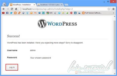 tutorial wordpress desde 0 tutorial pemasangan wordpress pada locahost menggunakan