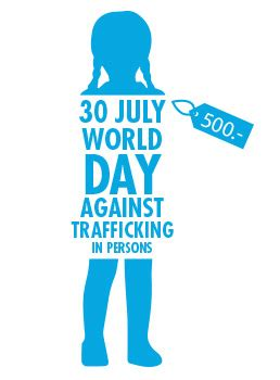 trafficking and global crime 1412935571 world day against trafficking in persons 30 july
