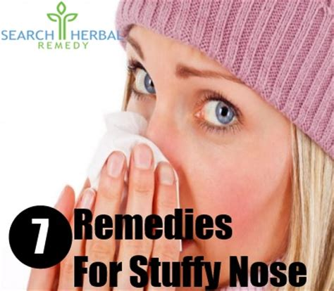 7 remedies for stuffy nose treatments cure for