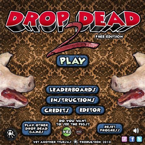 drop dead 2 drop dead 2 hacked cheats hacked free