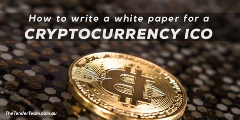 how to write a white paper how to write a white paper for a cryptocurrency ico the