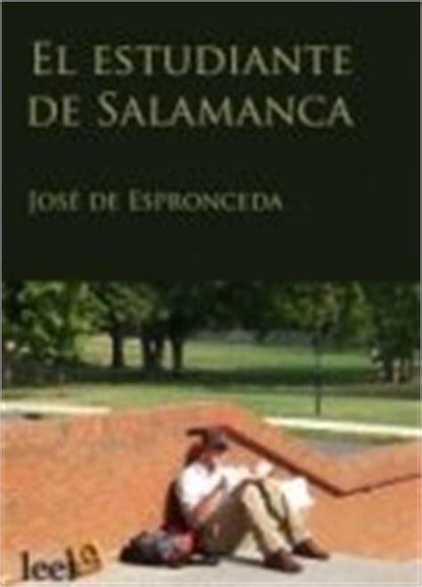 libro estudiante de salamanca el libro el estudiante de salamanca jos 233 de espronceda rese 241 as resumen y comentarios