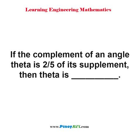 supplement of an angle solution if the complement of an angle theta is 2 5 of