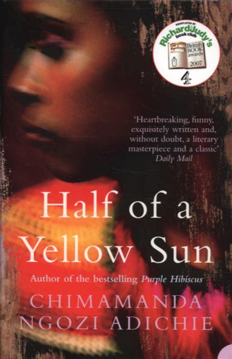 0007200285 half of a yellow sun half of a yellow sun by adichie chimamanda ngozi
