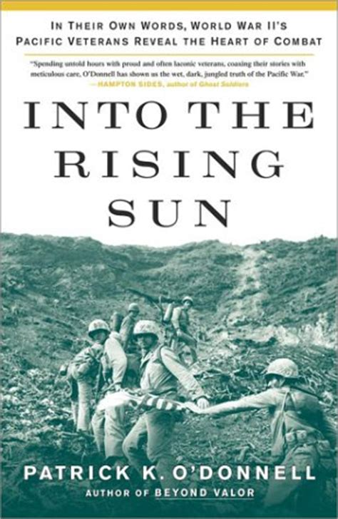 the rising a novel books into the rising sun in their own words world war ii s