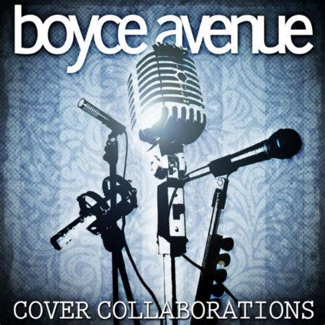 Boyce Avenue Acoustic Sessions 3 cover collaborations boyce avenue mp3 buy tracklist