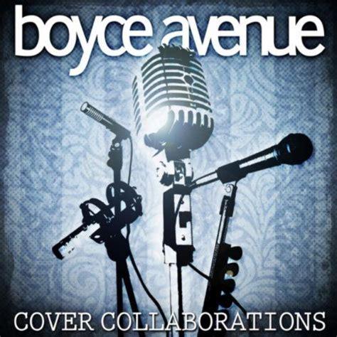 download mp3 album boyce avenue cover collaborations boyce avenue mp3 buy full tracklist