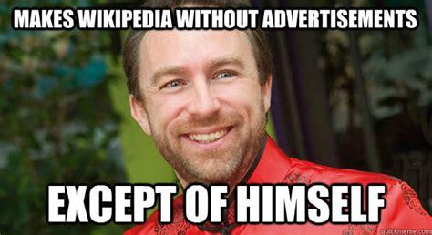 Meme Pictures Without Captions - good guy jimmy wales memes quickmeme