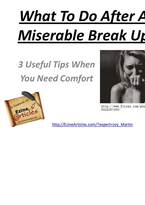 need comfort what to do after a miserable break up 3 tips when you
