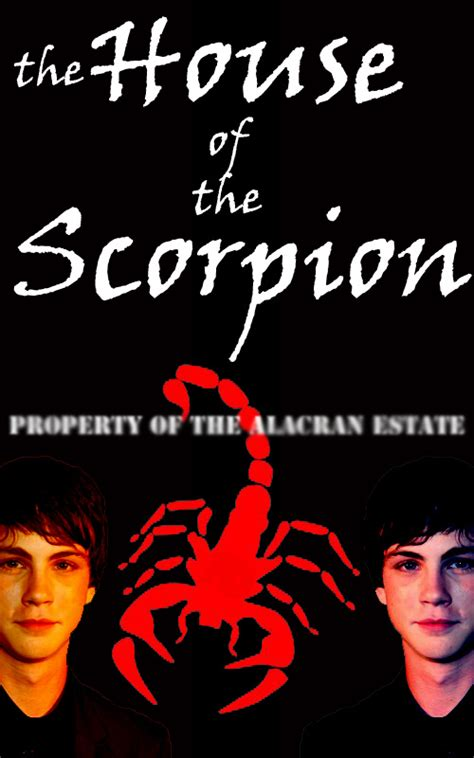 house of the scorpion house of the scorpion poster by xlarac on deviantart