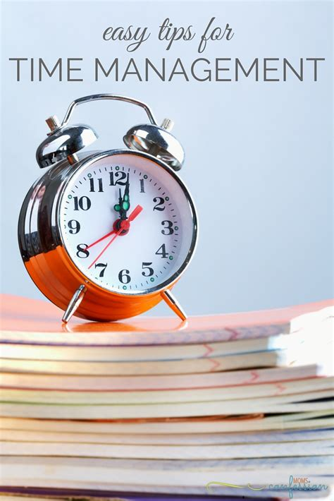 Tips On A For The Time by Easy Time Management Tips For Organization