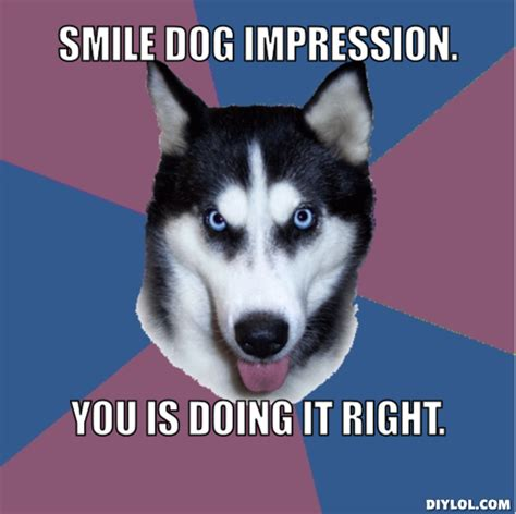 Smiling Dog Meme - smile dog memes image memes at relatably com