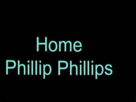 home phillip phillips lyrics