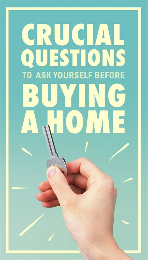 questions to ask before you buy a house 14 crucial questions you should ask yourself before buying a home