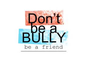 Don t be a bully be a friend by zaboshi on deviantart
