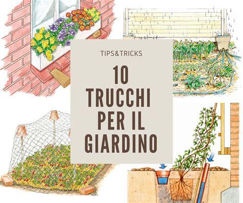 idee fai da te per giardino 10 idee giardino fai da te trucchi per il giardinaggio