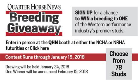 Horse Tack Giveaway 2017 - 2017 qhn stallion register breeding giveaway quarter horse news