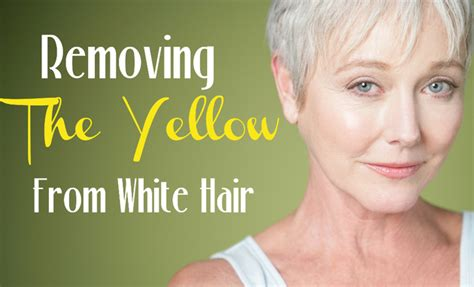 how do you get yellow tint out of gray wiry hair how to remove yellow from white hair