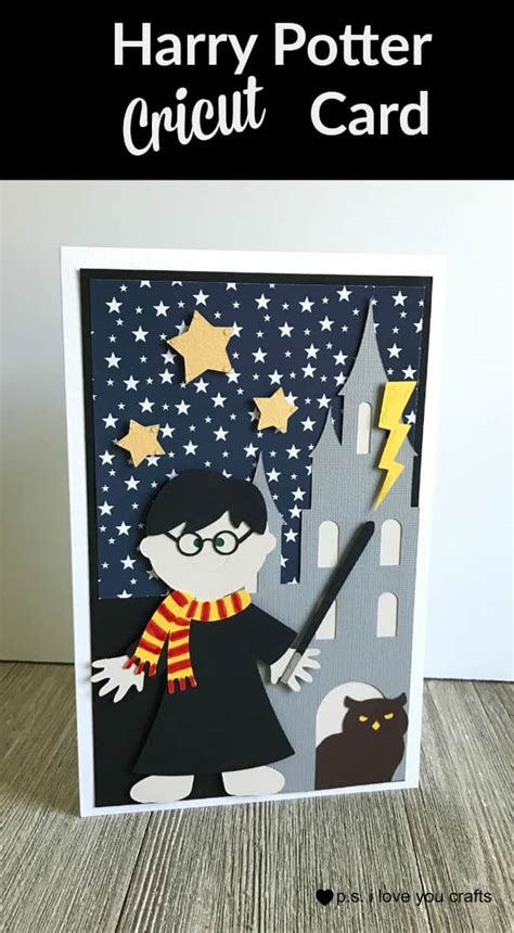 Harry Potter Things To Make Out Of Paper - harry potter cricut card p s i you crafts