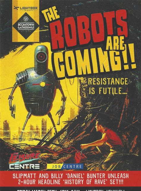robots are coming for our the robots are coming lightbox 25th march 2016 flying squad uk since 1990