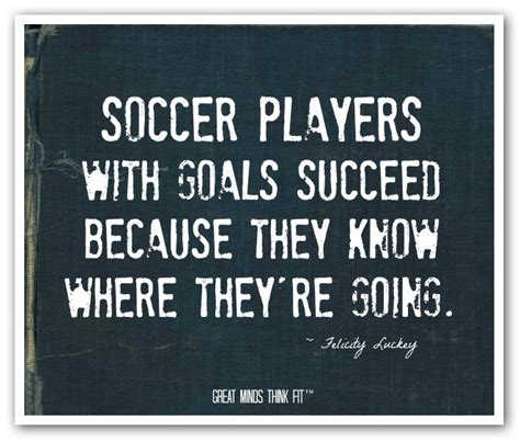 soccer inspirational quotes motivational quotes about soccer quotesgram
