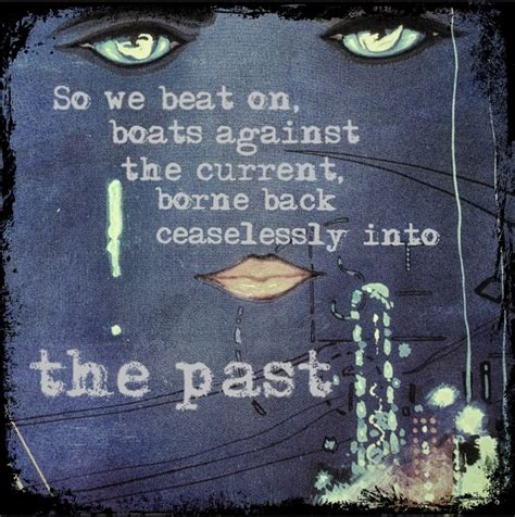 great gatsby themes about the past 25 best ideas about life goes on tattoo on pinterest