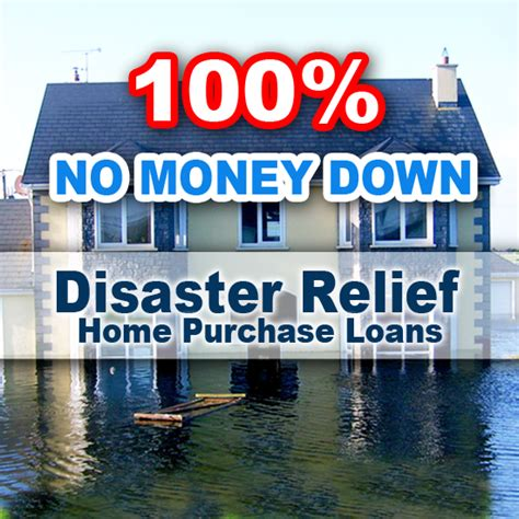 no money disaster home loans flood relief housing loans