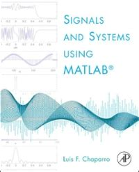 Signals And Systems Using Matlab 2nd Edition Rent
