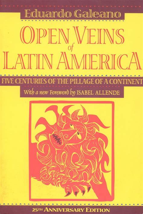 open veins of latin 184668742x the open veins of latin america eduardo galeano tinyteens pics