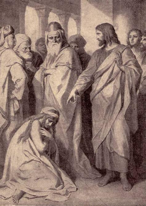 Bilder Lebenslauf Jesus Evangelium Nach Johannes Kapitel 08 1 11 Jesus Hilft Einer Ehebrecherin So Jemand Mein