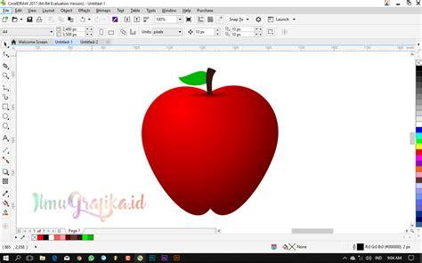 tutorial coreldraw pemula tutorial coreldraw untuk pemula cara membuat buah apel