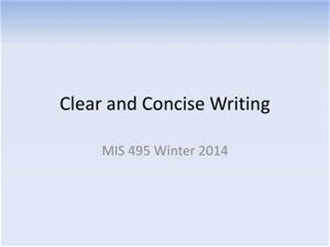brief concise and clear the basics of writing for relations and communications books ppt clear and concise sentences powerpoint presentation