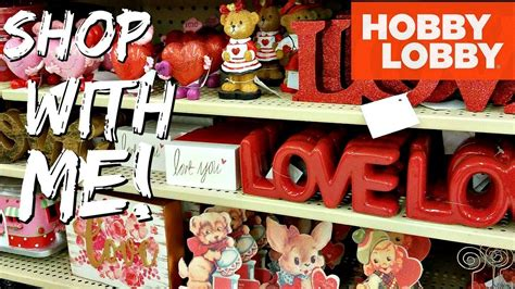 hobby lobby valentines shop with me hobby lobby s 2018 decorations