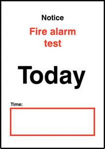 sign template for testing notice alarm test today time sign seton uk