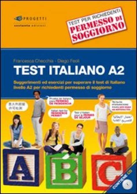 test italiano test italiano a2 suggerimenti ed esercizi per superare il