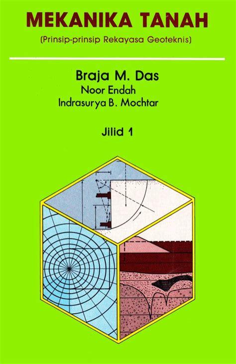 Kimia Dasar Edisi Kesembilan Jilid 1 Prinsip Prinsip Aplikasi Modern mekanika tanah jilid 1 braja m das