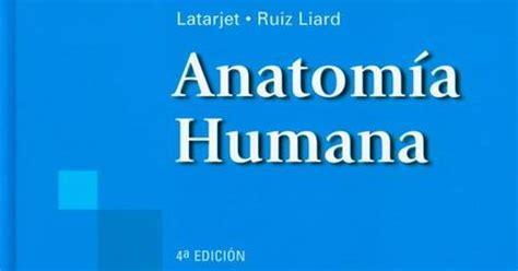 anatomia de latarjet ruiz 4 edicion pdf descargar libros libros de medicina anatom 237 a humana latarjet ruiz liard