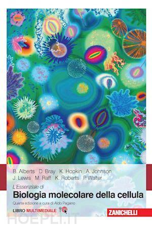 test di biologia molecolare l essenziale di biologia molecolare della cellula