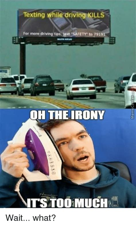 Text Driving Meme - 25 best memes about oh the irony oh the irony memes