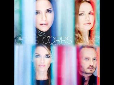 the corrs white light new song 2015 youtube