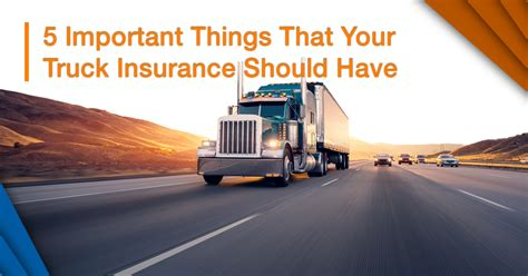 5 Important Things You Should by 5 Important Things That Your Truck Insurance Should
