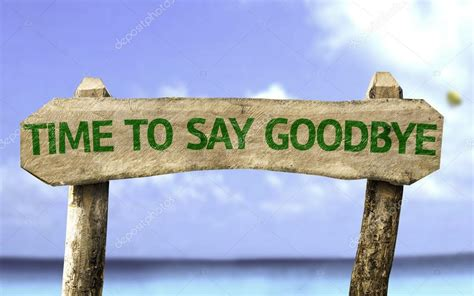 Time To time to say goodbye wooden sign stock photo