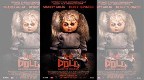 film the doll 2 indonesia sebelum nonton film annabelle creation udah tau belum