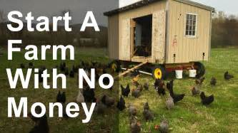 how to start building a house how to start a farm with no money youtube